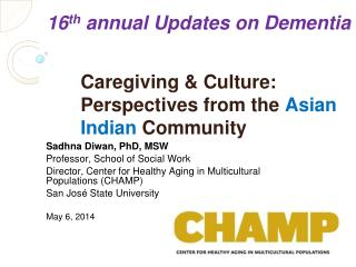 Caregiving & Culture: Perspectives from the  Asian Indian  Community