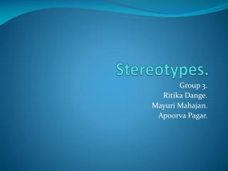 Stereotypes.