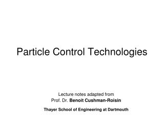 Particle Control Technologies