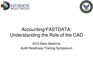 Accounting/FASTDATA: Understanding the Role of the CAD