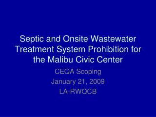 Septic and Onsite Wastewater Treatment System Prohibition for the Malibu Civic Center