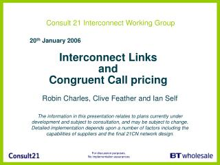 Interconnect Links  and  Congruent Call pricing