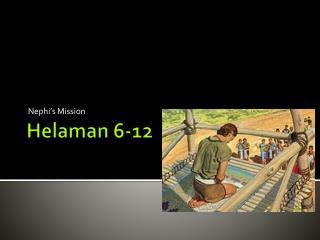 Helaman  6-12