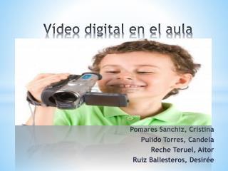 V�deo digital en el aula