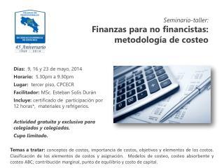 Seminario-taller: Finanzas para no financistas: metodología de costeo