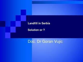 Landfill in Serbia Solution or ?