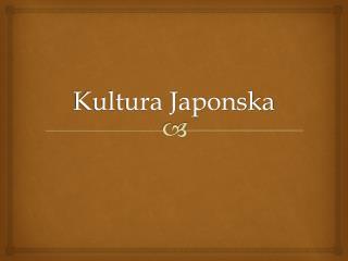 Kultura Japonska