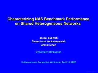 Characterizing NAS Benchmark Performance on Shared Heterogeneous Networks