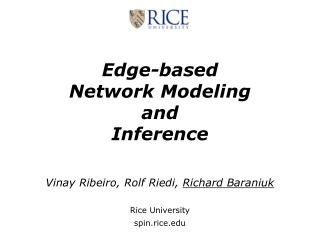 Edge-based Network Modeling and  Inference