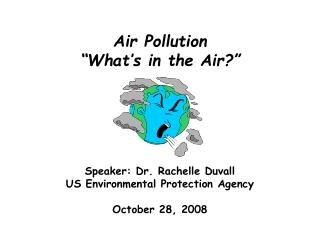 "Air Pollution ""What's in the Air?"""
