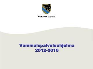 Vammaispalveluohjelma 2012-2016