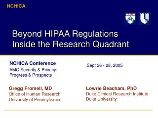 Beyond HIPAA Regulations Inside the Research Quadrant