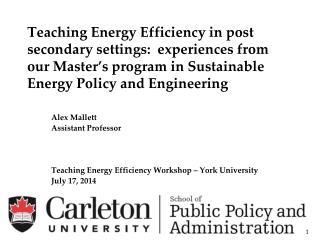 Alex  Mallett Assistant Professor Teaching Energy Efficiency Workshop � York University