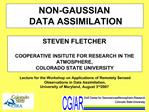 NON-GAUSSIAN  DATA ASSIMILATION