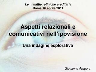 Aspetti relazionali e comunicativi nell'ipovisione