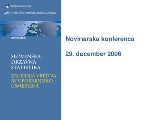 Novinarska konferenca 29. december 2006