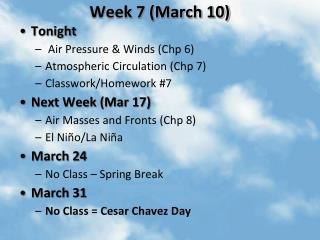 Week 7 (March 10)
