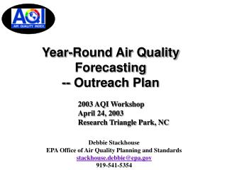 Year-Round Air Quality Forecasting -- Outreach Plan
