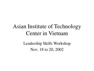 Asian Institute of Technology Center in Vietnam