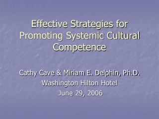 Effective Strategies for Promoting Systemic Cultural Competence