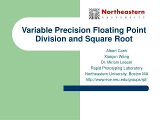 Variable Precision Floating Point Division and Square Root