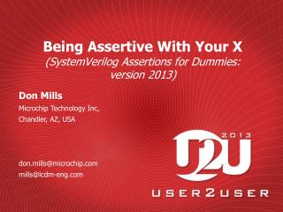Being Assertive With Your X  (SystemVerilog Assertions for Dummies:  version 2013)