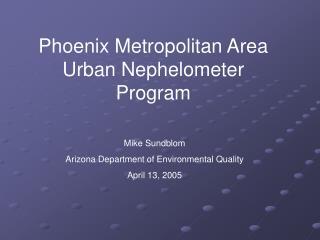 Phoenix Metropolitan Area Urban Nephelometer Program