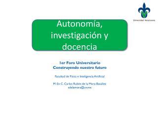 Autonomía, investigación y docencia