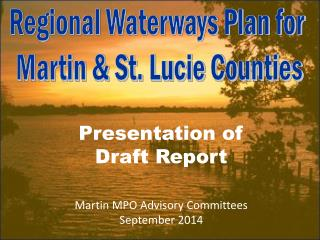 Regional Waterways Plan for  Martin & St. Lucie Counties