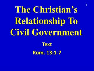 The Christian's Relationship To Civil Government