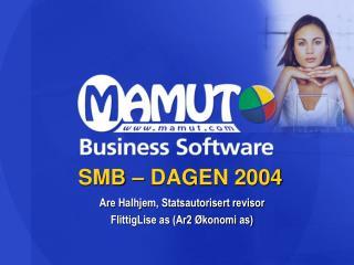 SMB – DAGEN 2004