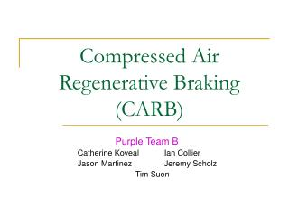 Compressed Air Regenerative Braking CARB