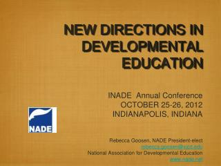 NEW DIRECTIONS IN DEVELOPMENTAL EDUCATION