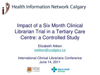 Impact of a Six Month Clinical Librarian Trial in a Tertiary Care Centre: a Controlled Study