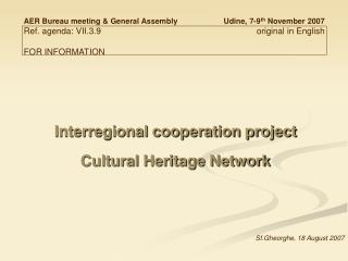 Interregional cooperation project Cultural Heritage Network