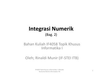Integrasi Numerik (Bag. 2)