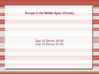 Europe in the Middle Ages--Chivalry