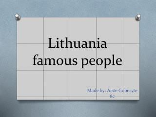Lithuania  famous people
