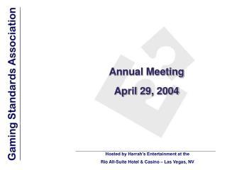 Annual Meeting  April 29, 2004