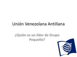 Uni�n Venezolana Antillana