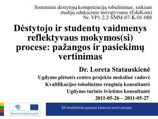 Dėstytojo ir studentų vaidmenys reflektyvaus mokymos(si) procese: pažangos ir pasiekimų vertinimas