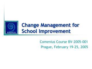 Change Management for School Improvement