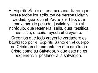 El Espíritu Santo es una persona... Posee los cinco elementos básicos de personalidad