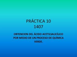 PRÁCTICA 10 1407