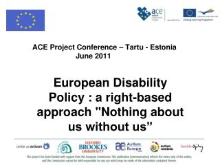 ACE Project Conference – Tartu - Estonia June 2011