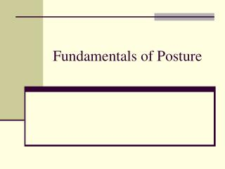 Fundamentals of Posture