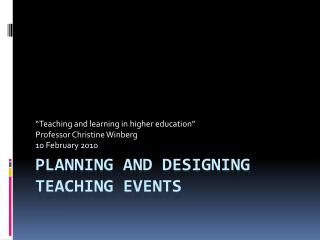Planning and designing  teaching events