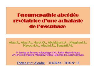 Pneumopathie abcédée  révélatrice d'une achalasie de l'œsophage