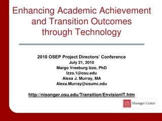 Enhancing Academic Achievement and Transition Outcomes  through Technology