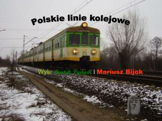 Wyk: Bartek Pydych i Mariusz Bijok